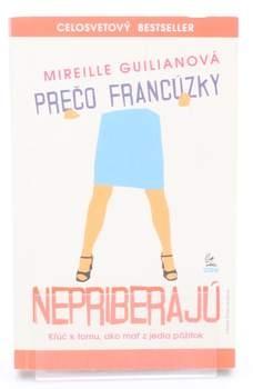 Kniha M. Guilianová: Prečo francúzky nepriberajú