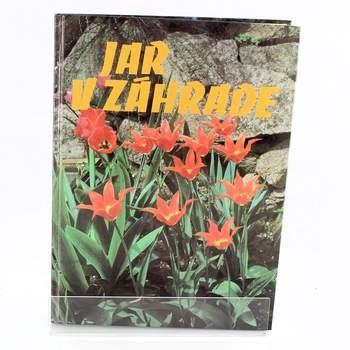 Jar v záhrade Edícia Knižnica záhradkára