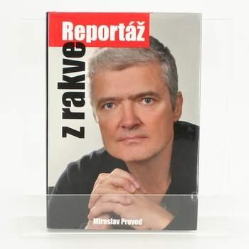 Kniha Reportáž z rakve Miroslav Provod