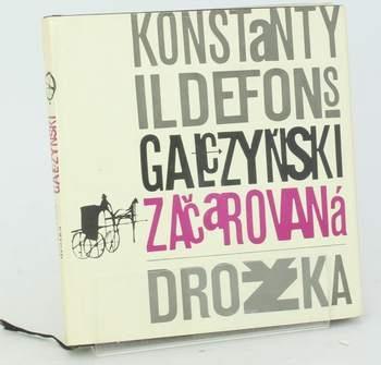 Kniha Konstanty I. Gałczyński: Začarovaná drožka