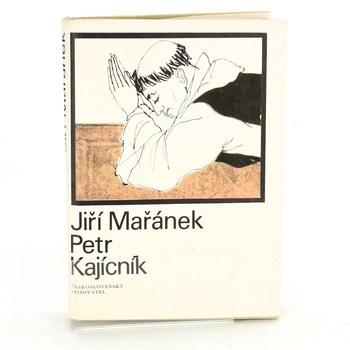 Jiří Mařánek: Petr Kajícník (1970)