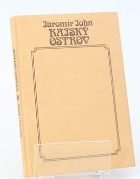 Kniha Jaromír John: Rajský ostrov