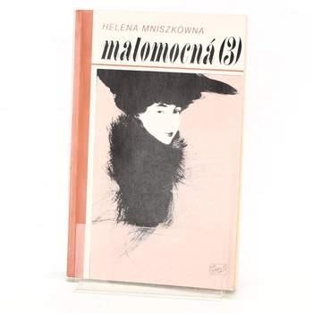 Kniha Helena Mniszkówna: Malomocná III. díl