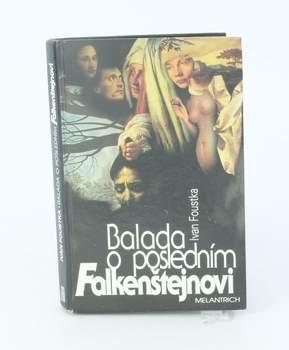 Kniha I. Foustka:Balada o posledním Falkenštejnovi