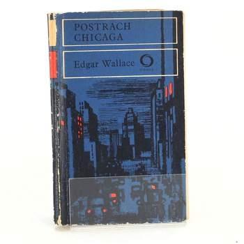 Kniha Edgar Wallace: Postrach Chicaga