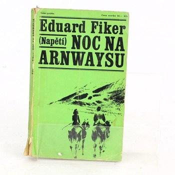 Eduard Fiker: Noc na Arnwaysu