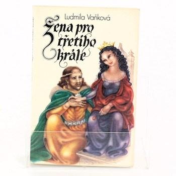 Ludmila Vaňková: Žena pro třetího krále