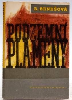 Kniha Božena Benešová: Podzemní plameny