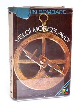 Kniha Velcí mořeplavci Alain Bombard