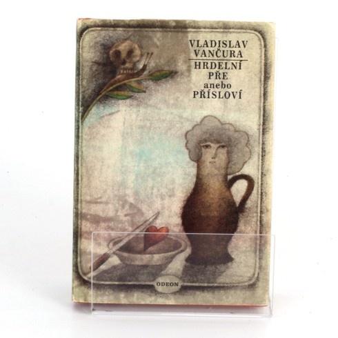 Kniha V. Vančura: Hrdelní pře anebo přísloví