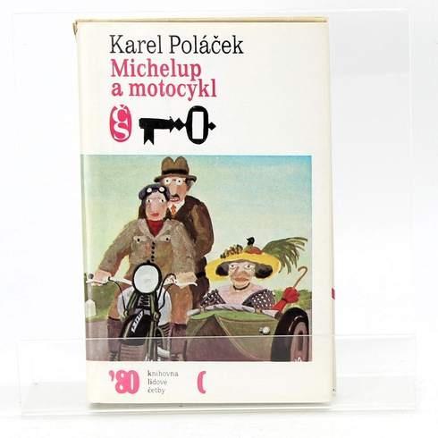 Kniha Karel Poláček: Michelup a motocykl