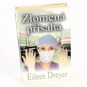 Eileen Dreyer: Zlomená přísaha