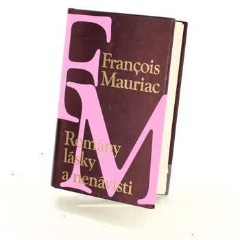 Francois Mauriac: Romány lásky a nenávisti