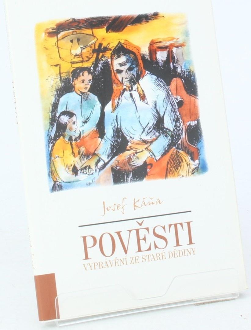 Kniha Josef Káňa: Pověsti