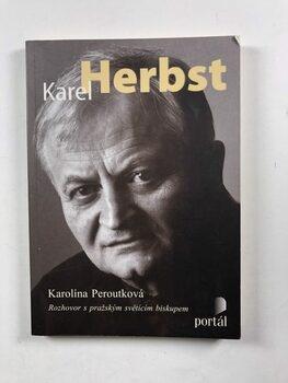 Karel Herbst – Rozhovor s pražským světícím biskupem