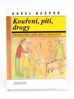 Kniha Karel Nešpor: Kouření, pití, drogy