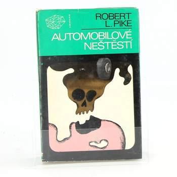 Kniha Robert L. Pike: Automobilové neštěstí