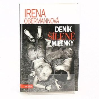 Kniha Irena Obermannová: Deník šílené milenky