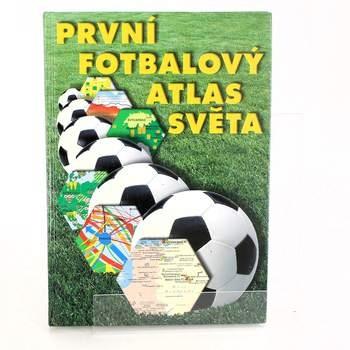 První fotbalový atlas světa Kolektiv autorů