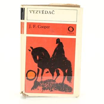 Kniha James Fenimore Cooper: Vyzvědač