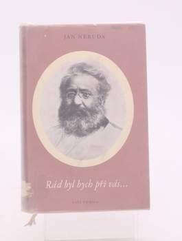 Kniha Jan Neruda: Rád bych byl při vás......