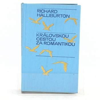 R. Halliburton: Královskou cestou za romantikou