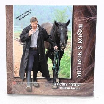 Václav Vydra: Můj rok s koňmi