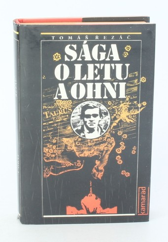 Kniha Tomáš Řezáč: Sága o letu a ohni