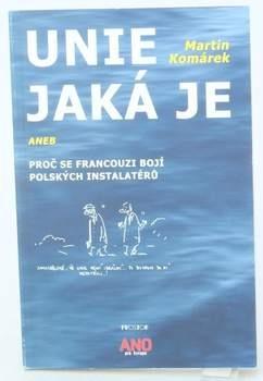 Kniha Martin Komárek: Unie jaká je
