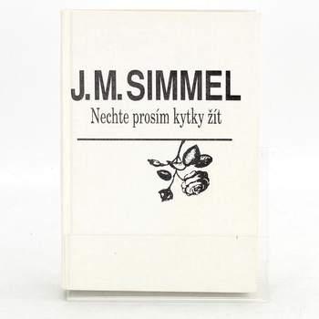 Kniha Johannes M. Simmel: Nechte prosím kytky žít