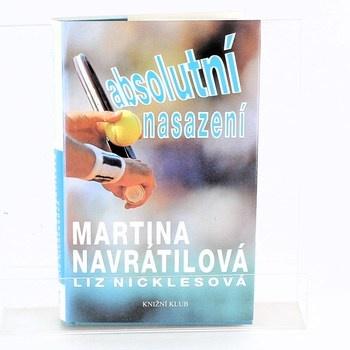 Martina Navrátilová: Absolutní nasazení