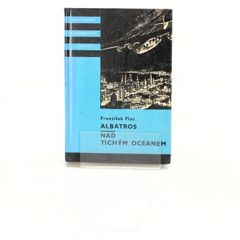 František Flos: Albatros / Nad Tichým oceánem