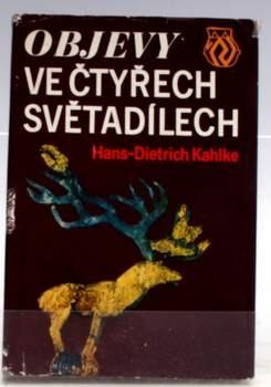 Kniha Kahlke: Objevy ve čtyřech světadílech
