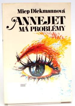 Kniha Miep Diekmannová: Annejet má problémy