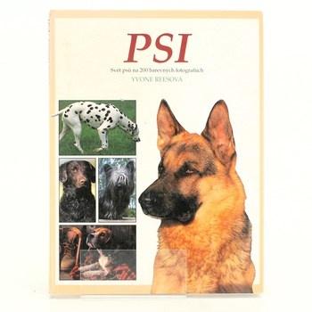 Yvone Reesová: Psi (svět psů na 200 fotogr.)