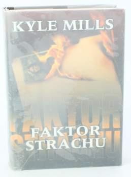 Kniha Kyle Mills: Faktor strachu