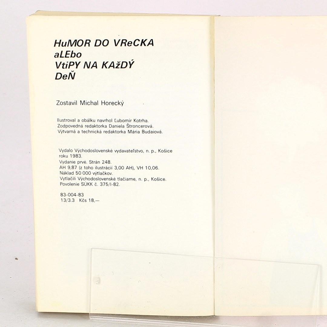 Michal Horecký: Humor do vrecka alebo vtipy na každý deň