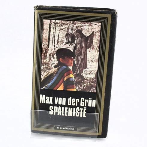 Spáleniště, Max von der Grün