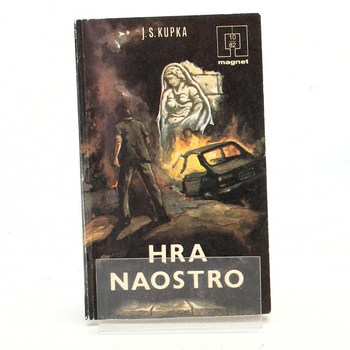 Jiří Svetozar Kupka: Hra naostro