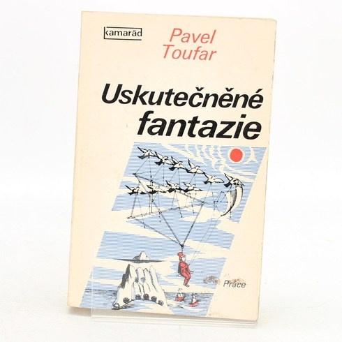 Kniha Uskutečněné fantazie