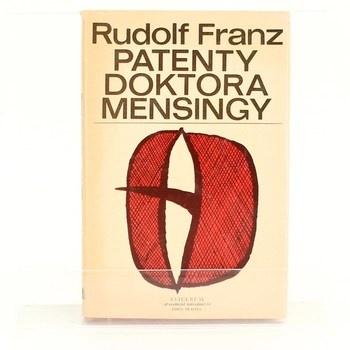 Rudolf Franz: Patenty doktora Mensingy