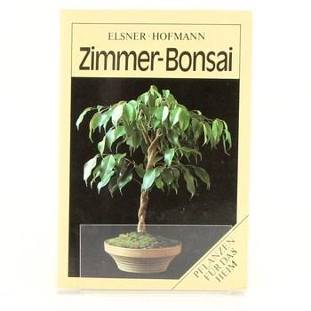 W. Elsner, G. Hofmann: Zimmer-Bonsai