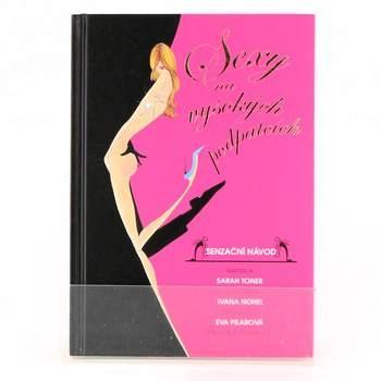 Kniha Sarah Toner: Sexy na vysokých podpatcích