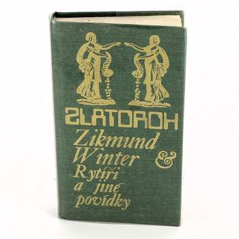 Kniha Zikmund Winter: Rytíři a jiné povídky