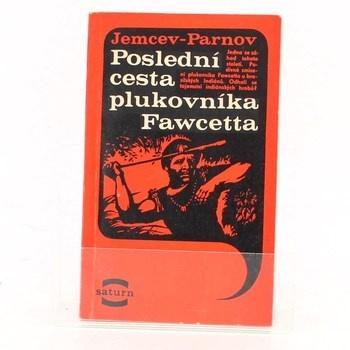Jeremej Ijudovič Parnov: Poslední cesta plukovníka Fawcetta