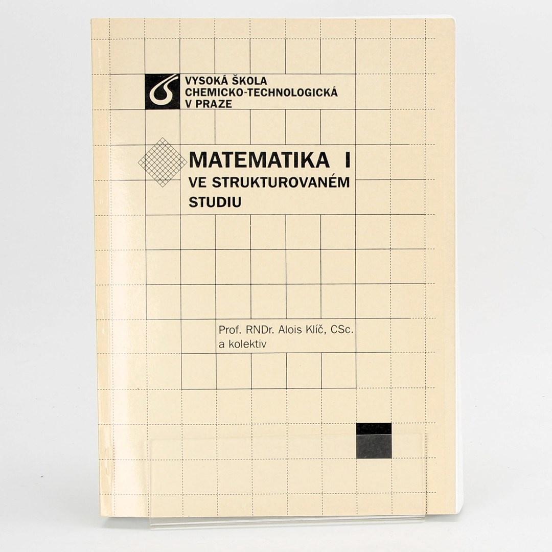 Alois Klíč: Matematika I.