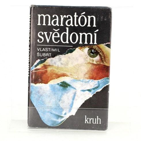 Vlastimil Šubrt: Maratón svědomí