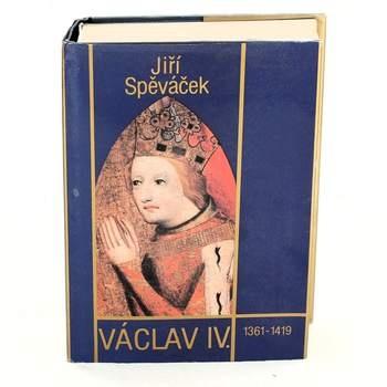 Historická kniha J. Spěváček: Václav IV.
