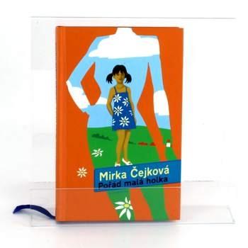 Knihy Pořád malá holka Mirka Čejková