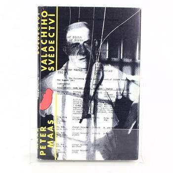 Kniha Valachiho svědectví P. Maas,n. Svoboda